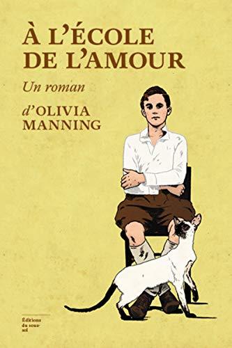 A l'école de l'amour: Manning, Olivia