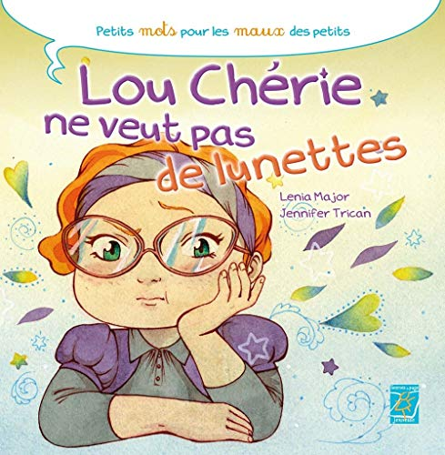 9782364730106: Lou Chérie ne veut pas de lunettes