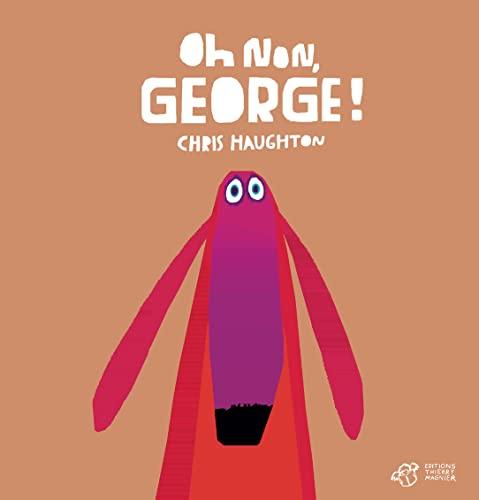 9782364740501: oh non, George !