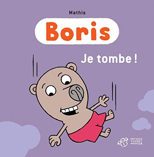 BORIS, JE TOMBE: MATHIS