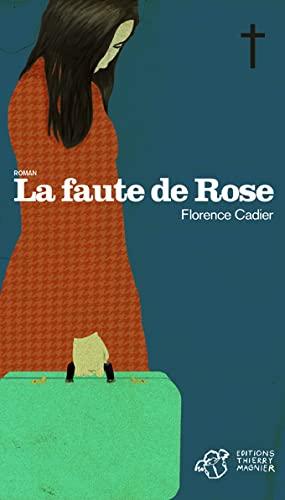 9782364740716: La faute de Rose
