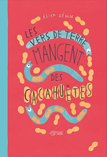 9782364740730: Les vers de terre mangent des cacahuètes