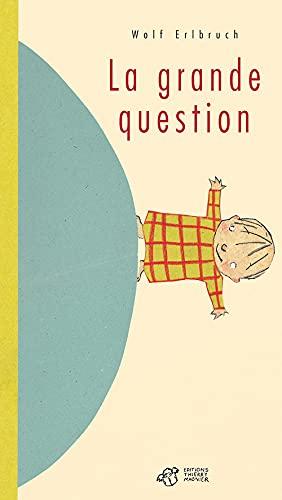 GRANDE QUESTION (LA): ELBRUCH WOLF