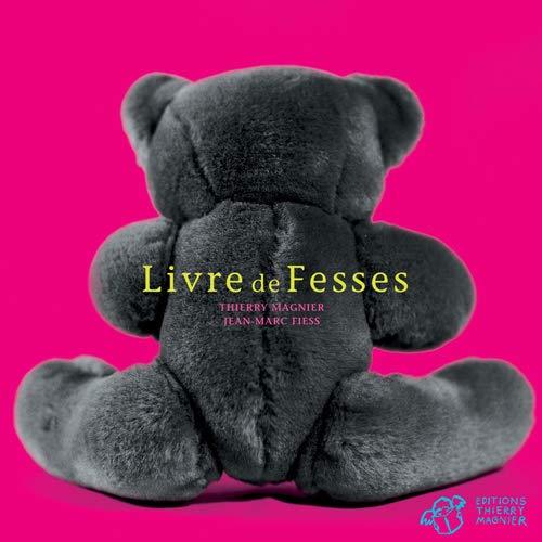 LIVRE DE FESSES -NED 2012-: FIESS JEAN MARC