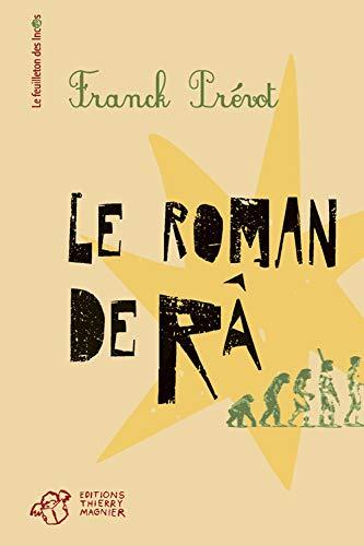 9782364742703: Le roman de Râ