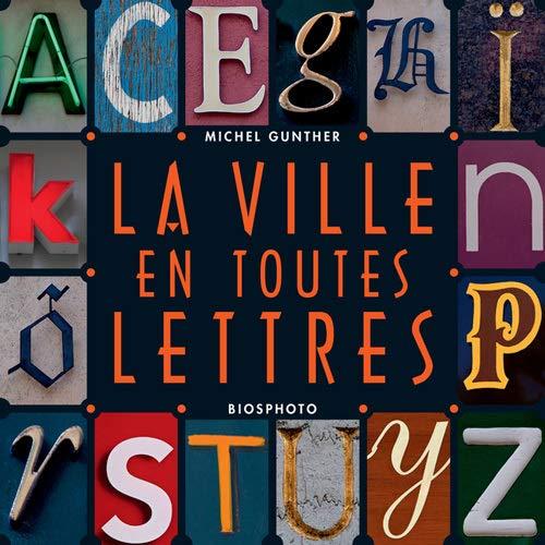 9782364742970: La ville en toutes lettres
