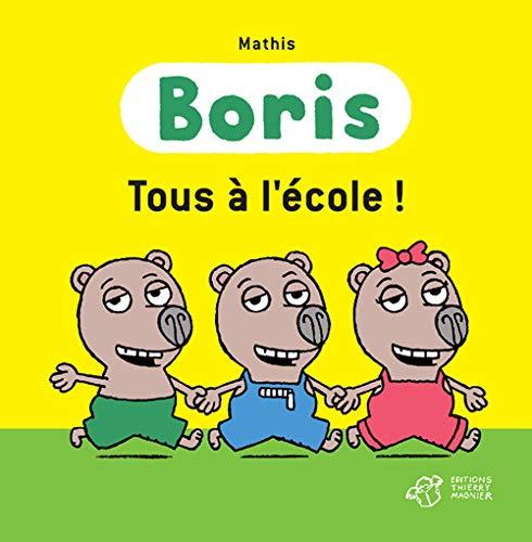 BORIS TOUS A L ECOLE: MATHIS JEAN MARC