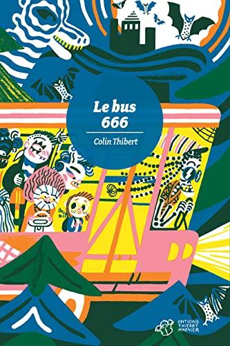9782364743151: Le bus 666