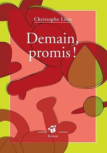 9782364744035: Demain, promis !