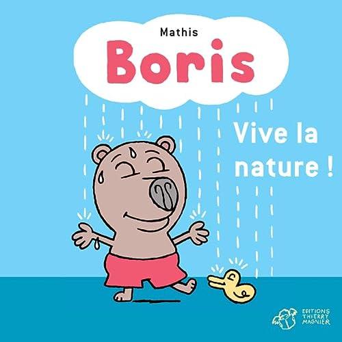9782364744394: Boris : Vive la nature !
