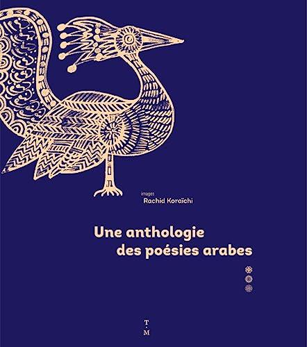9782364745360: Une anthologie de poésies arabes