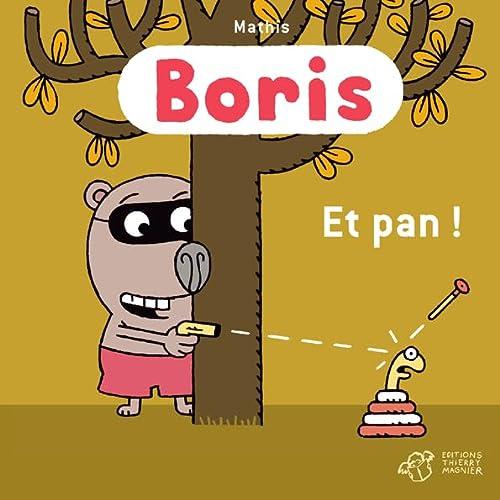 9782364746633: Boris : Et pan !