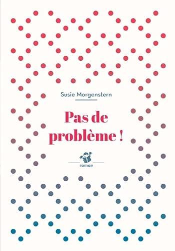 9782364746992: Pas De Probleme (French Edition)