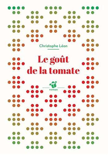 9782364747081: Le goût de la tomate