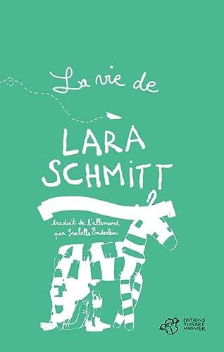 9782364747395: La vie de Lara Schmitt, Tome 2 : Dans l'attente d'un miracle