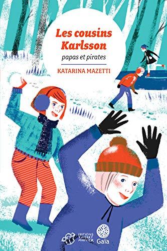 COUSINS KARLSSON (LES) T.06 : PAPAS ET PIRATES: MAZETTI KATARINA