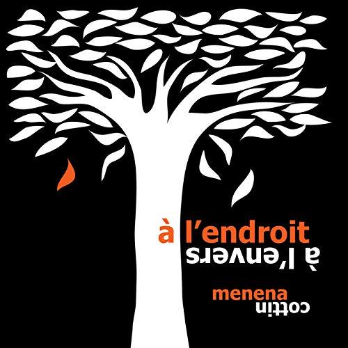 À L'ENDROIT À L'ENVERS (GRAND FORMAT): COTTIN MENENA