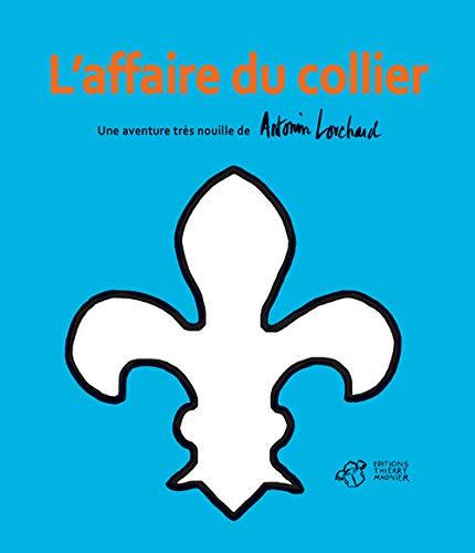 AFFAIRE DU COLLIER (L'): LOUCHARD ANTONIN