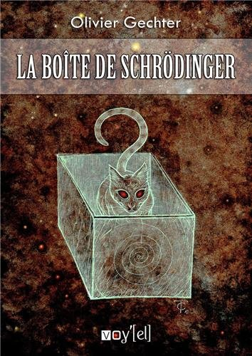 9782364751736: La boite de Schrodinger