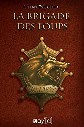 9782364752733: La Brigade des Loups