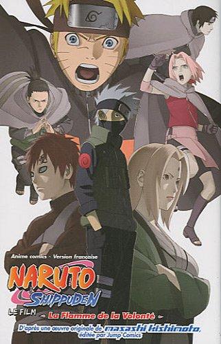 9782364800151: Anime comics naruto shippuden - La flamme de la volonté