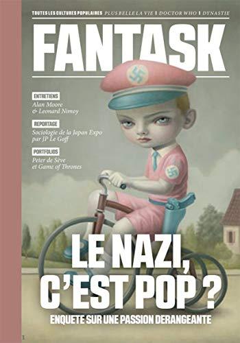 9782364801042: Fantask n�1 - Le Nazi, c'est pop ? Enqu�te sur une passion d�rangeante.