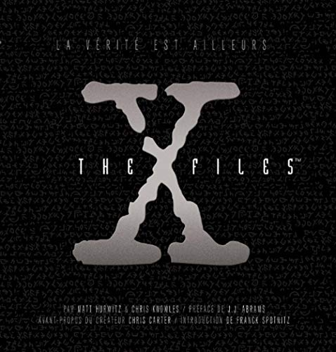 9782364801165: X-Files : Les dossiers complets
