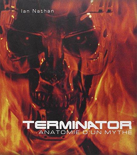 9782364801172: Terminator - Anatomie d'un mythe