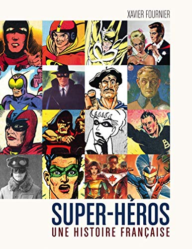 9782364801271: Super-Héros, une histoire française