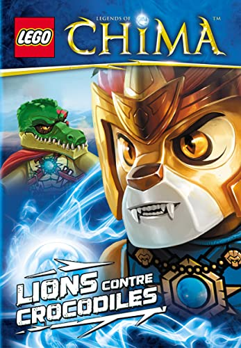 9782364801523: Lego Legend of Chima : Lions Contre Crocodiles