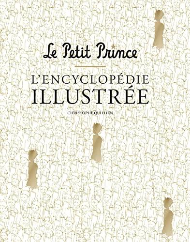 9782364801912: Le Petit Prince : L'Encyclopédie illustrée