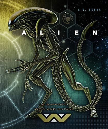 9782364802773: Alien : le rapport Weyland-Yutani