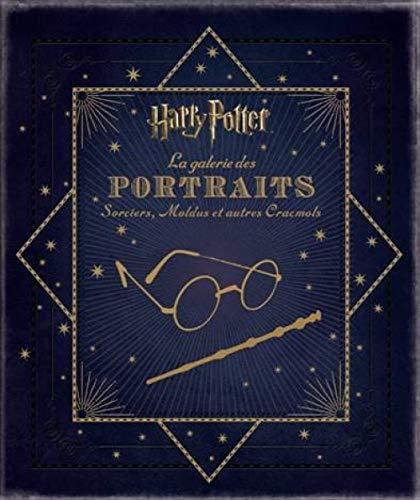 9782364803008: Harry Potter : La Galerie des portraits : Sorciers, Moldus et autres Cracmols