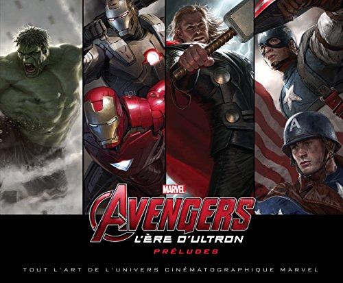 9782364803367: Tout l'Art d'Avengers - Vers l'Ere d'Ultron