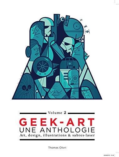 9782364803527: Geek Art, une Anthologie Volume 2