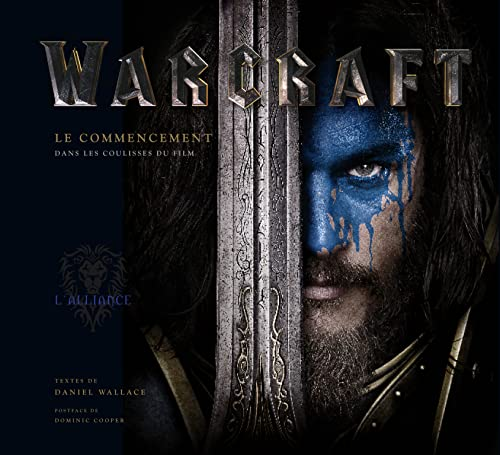 9782364804548: Tout l'art du film World of Warcraft (World of Warcraft, le film - Tout l'Art)