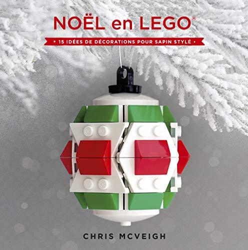 9782364804982: Les décorations de Noël en Lego