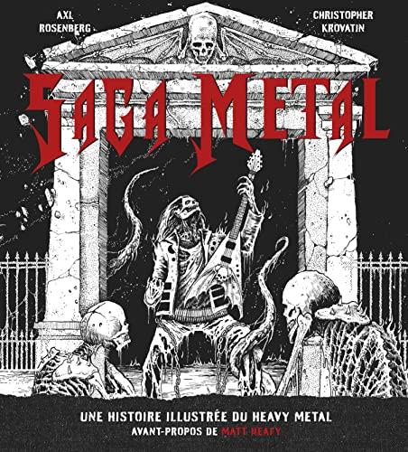 9782364806498: Saga Metal : une histoire illustrée du heavy metal