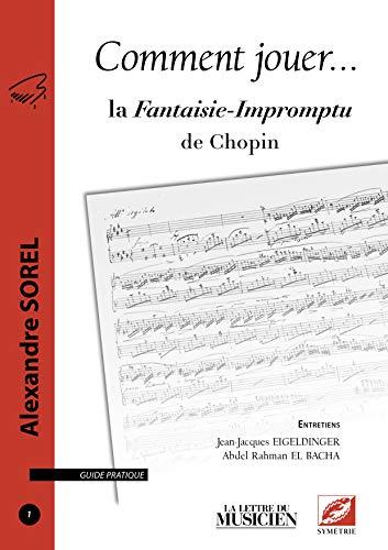 9782364850095: Comment jouer la Fantaisie-Impromptu de Chopin (n° 1)