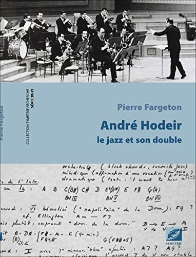 9782364850286: André Hodeir, le jazz et son double