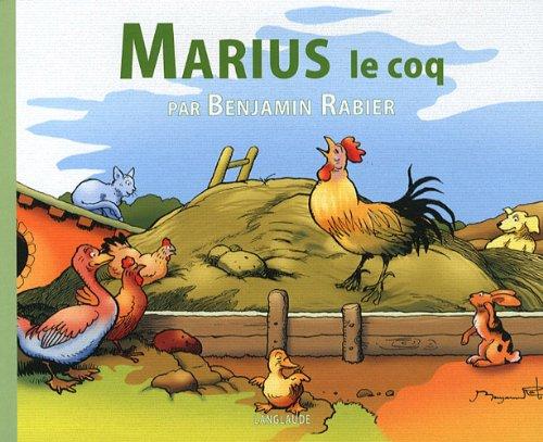 Marius le coq: Rabier Benjamin