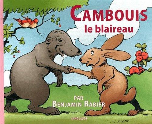 Cambouis le blaireau (Souris verte): Rabier, Benjamin