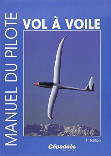 9782364930957: Manuel du pilote vol à voile 11e édition