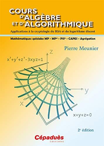 9782364930971: Cours d'algèbre et d'algorithmique