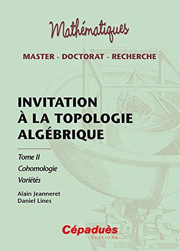 INVITATION A LA TOPOLOGIE ALGEBRIQUE T2: JEANNERET LINES