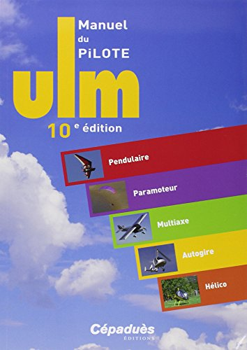 9782364931459: MANUEL PILOTE ULM 10e éd.