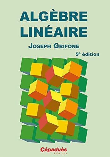 9782364931831: Alg�bre lin�aire 5e Edition