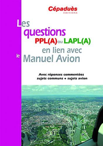 QUESTIONS PPL(A) OU LAPL(A) EN LIEN AVEC: COLLECTIF