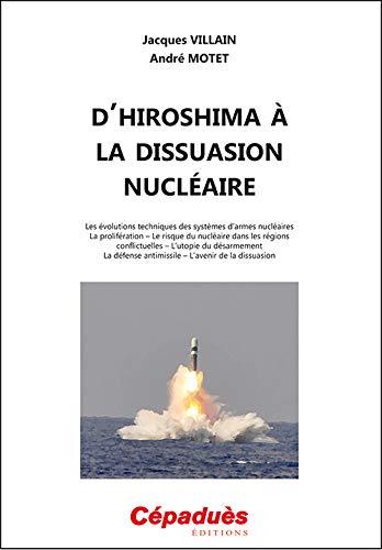 HIROSHIMA A LA DISSUASION NUCLEAIRE -L-: VILLAIN MOTET