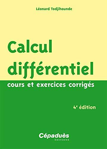 9782364935075: Calcul différentiel : Cours et exercices corrigés